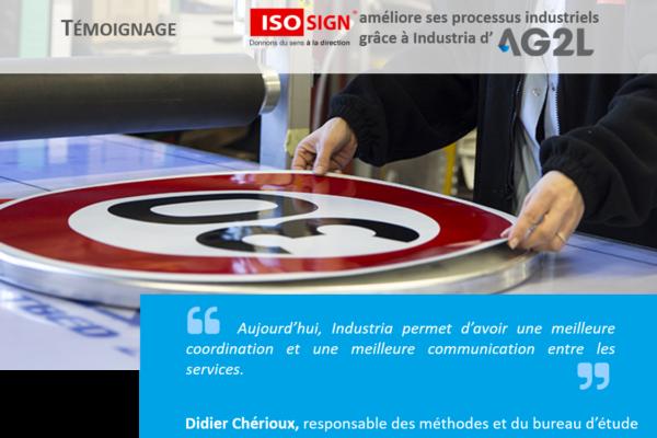 Header du témoignage de DIdier chérioux, directeur de production chez ISOSIGN et utilisateur de l'ERP Industria